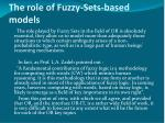 the role of fuzzy sets based models