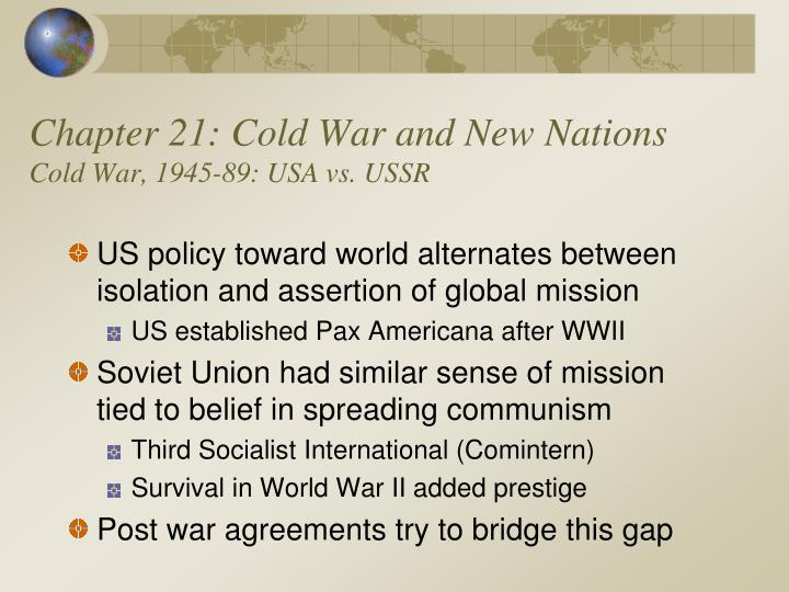 chapter 21 cold war and new nations cold war 1945 89 usa vs ussr n.