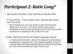 participant 2 katie long