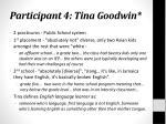 participant 4 tina goodwin