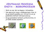 centralno procesna enota mikroprocesor