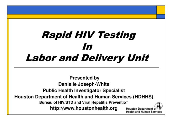 rapid hiv testing in labor and delivery unit n.