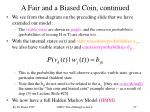 a fair and a biased coin continued1