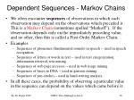 dependent sequences markov chains