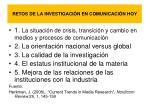 retos de la investigaci n en comunicaci n hoy