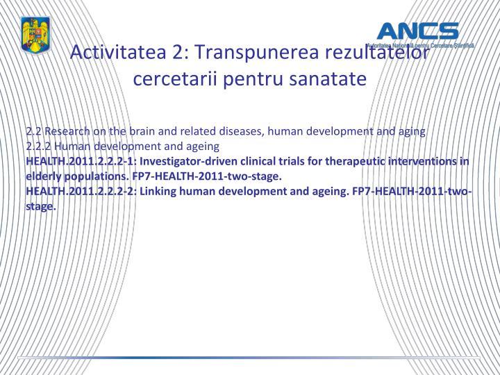 Activitatea 2: Transpunerea rezultatelor cercetarii pentru sanatate