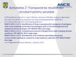 activitatea 2 transpunerea rezultatelor cercetarii pentru sanatate4
