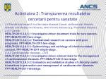 activitatea 2 transpunerea rezultatelor cercetarii pentru sanatate5