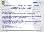 activitatea 2 transpunerea rezultatelor cercetarii pentru sanatate6