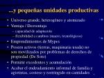 y peque as unidades productivas