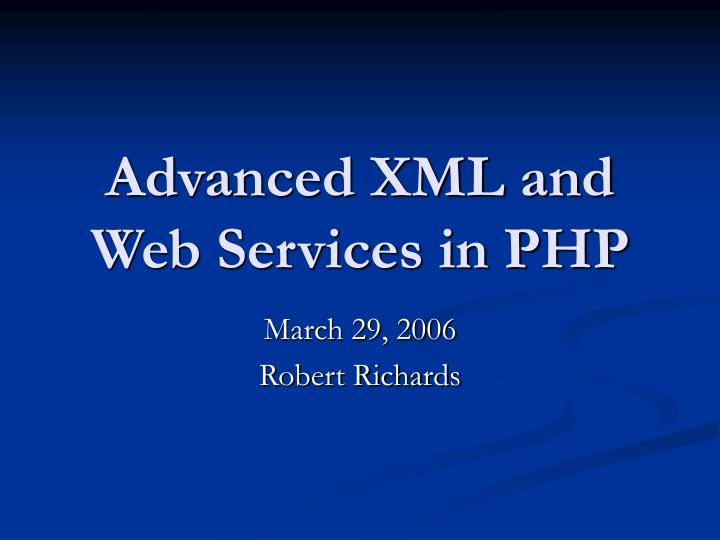 advanced xml and web services in php n.