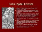 crisis capital colonial