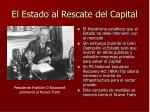 el estado al rescate del capital