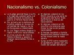 nacionalismo vs colonialismo