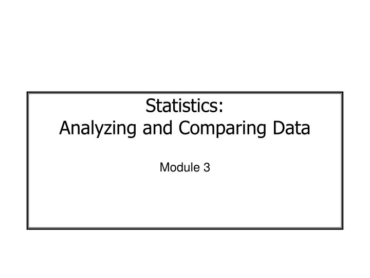 statistics analyzing and comparing data n.