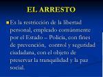 el arresto