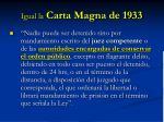 igual la carta magna de 1933