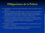 obligaciones de la polic a