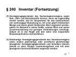 240 inventar fortsetzung