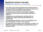 regulaci n actual y mercado desajustes recientes con el mercado ii