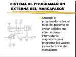 sistema de programaci n externa del marcapasos