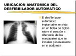 ubicacion anatomica del desfibrilador automatico