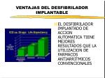 ventajas del desfibrilador implantable