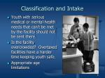 classification and intake