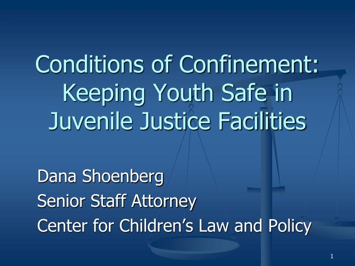 conditions of confinement keeping youth safe in juvenile justice facilities n.