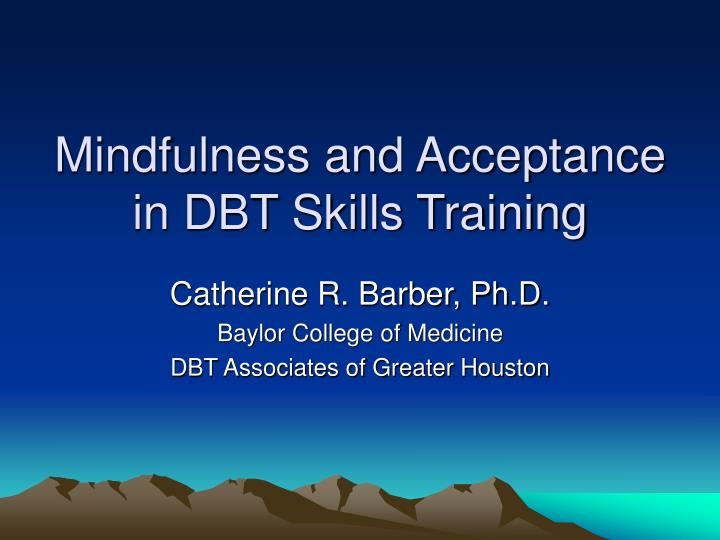 mindfulness and acceptance in dbt skills training n.