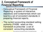 2 conceptual framework of financial reporting