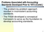 problems associated with accounting standards developed prior to 1973 contd