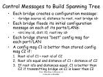 control messages to build spanning tree