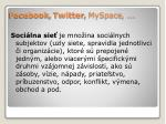 facebook twitter myspace