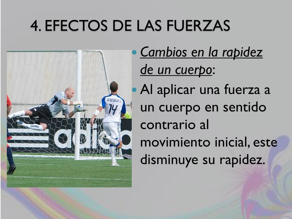 4. EFECTOS DE LAS FUERZAS