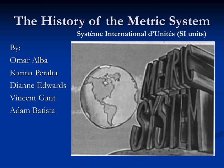 the history of the metric system n.