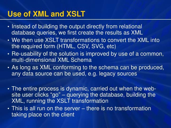 Use of XML and XSLT