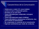caracter sticas de la comunicaci n