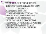 para que sirve tener productos o servicios con marca