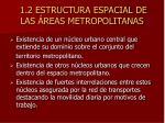 1 2 estructura espacial de las reas metropolitanas