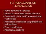 6 3 modalidades de planificaci n