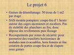 le projet 6