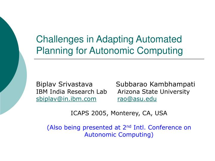 challenges in adapting automated planning for autonomic computing n.