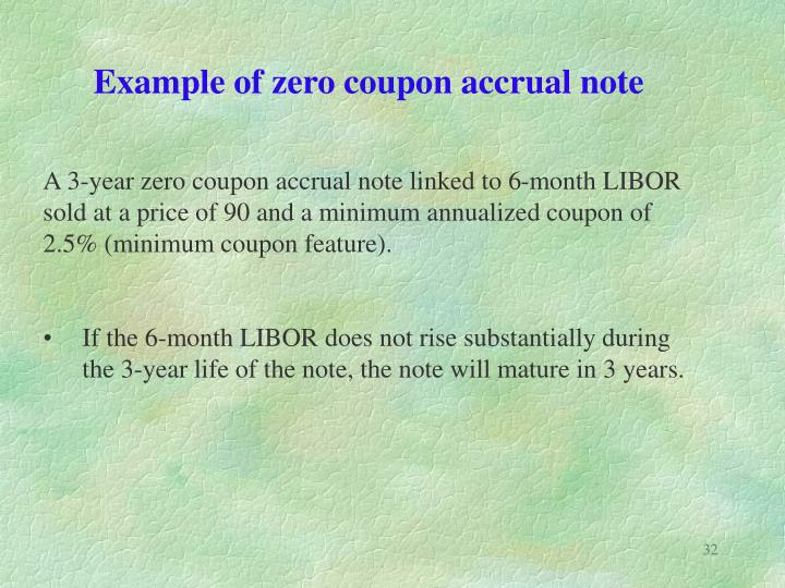 Example of zero coupon accrual note