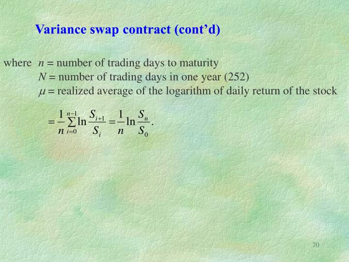 Variance swap contract (cont'd)