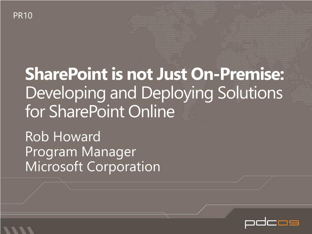 PPT - SharePoint is not Just On-Premise: Developing and Deploying S olutions  for SharePoint Online PowerPoint Presentation - ID:960054