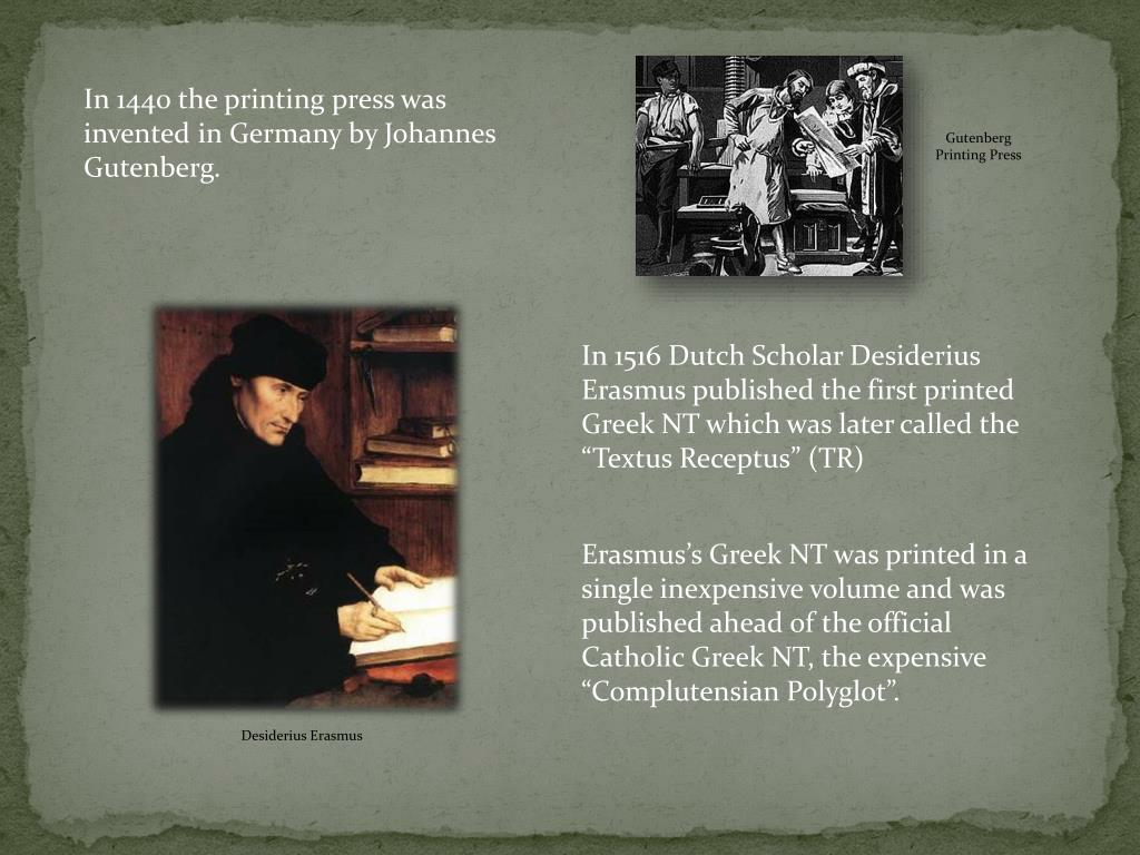 In 1440 the printing press was invented in Germany by Johannes Gutenberg.