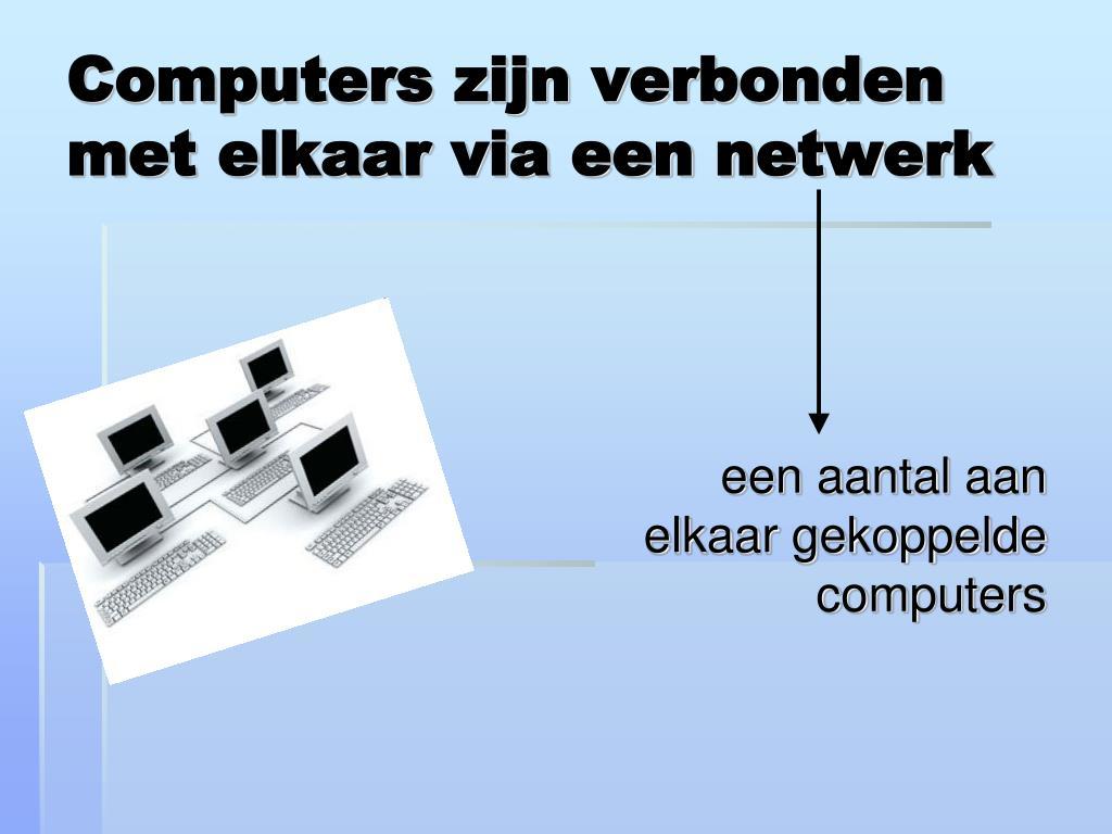 Computers zijn verbonden met elkaar via een netwerk