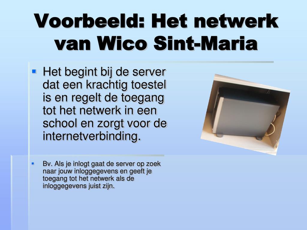 Voorbeeld: Het netwerk van