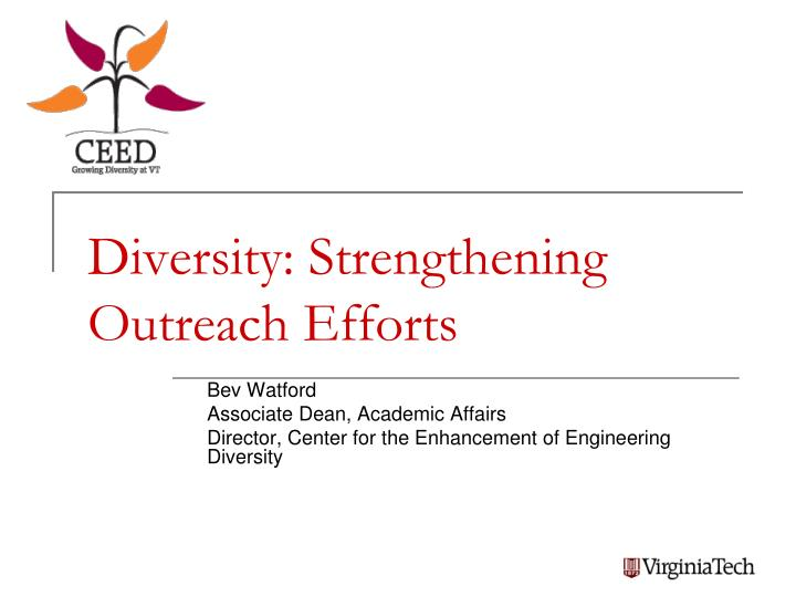 diversity strengthening outreach efforts n.